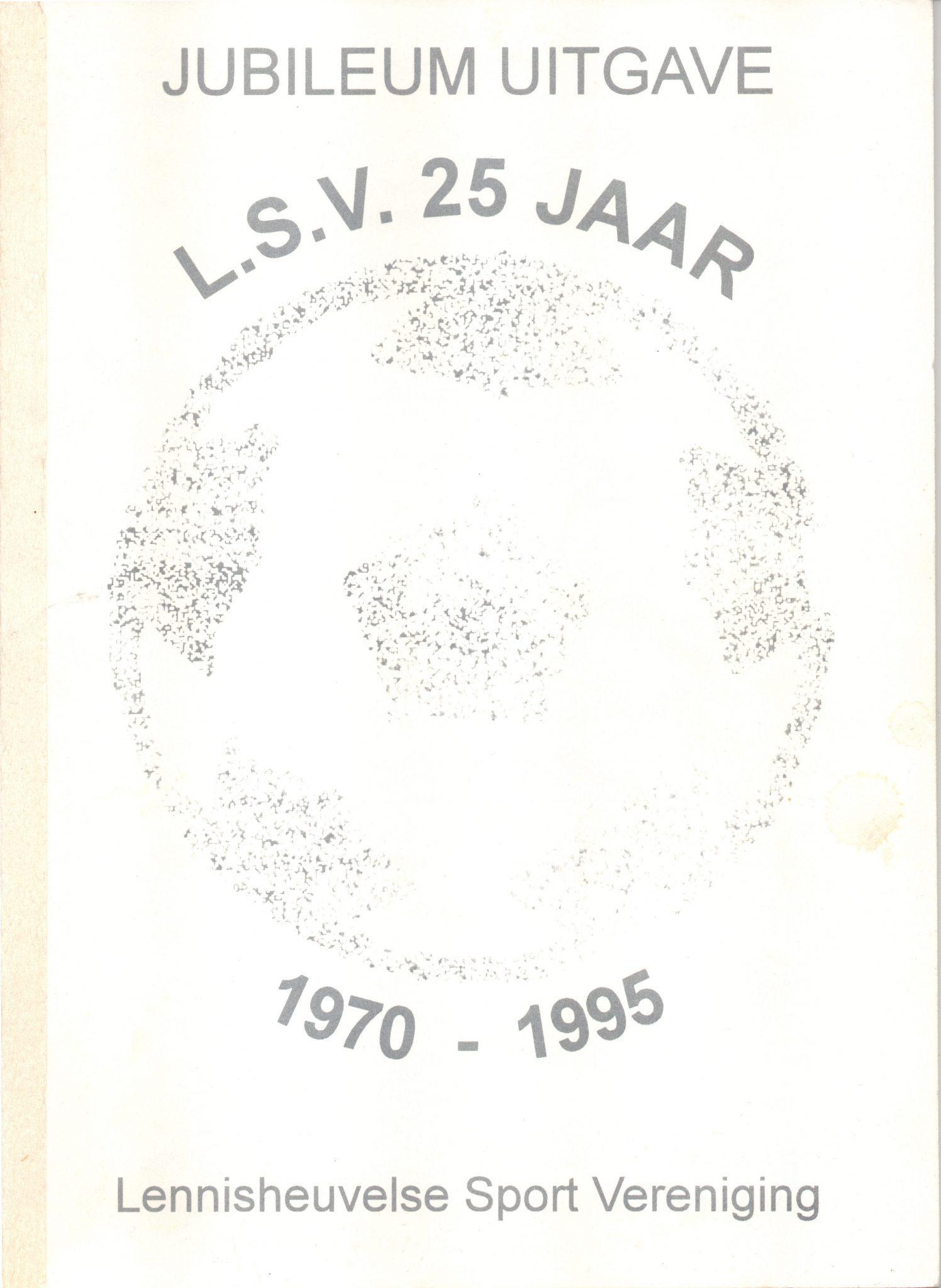 Jubileumgids LSV 25 jaar deel 1